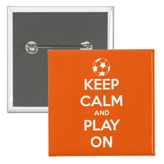 Keep Calm and Play On Orange and White 2 Inch Square Button