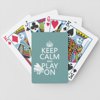 Keep Calm and Play On (Piano)(any background color Bicycle Playing Cards