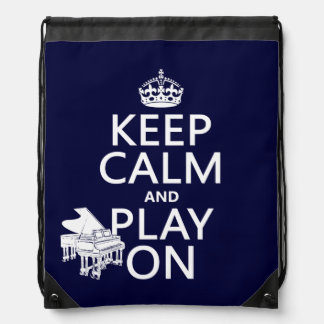 Keep Calm and Play On (Piano)(any background color Drawstring Backpack