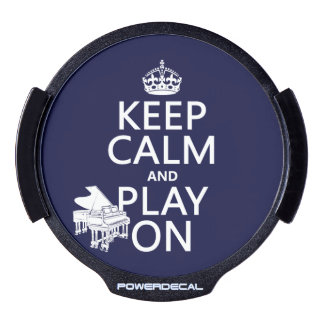 Keep Calm and Play On (Piano)(any background color LED Window Decal