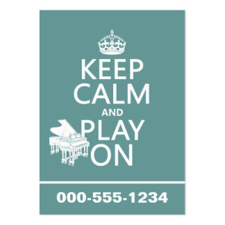 Keep Calm and Play On (Piano)(any background color Large Business Card
