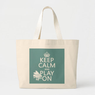 Keep Calm and Play On (Piano)(any background color Large Tote Bag