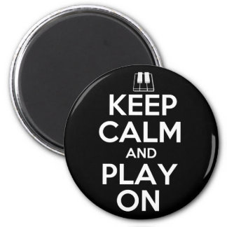Keep Calm and Play On Piano Refrigerator Magnets