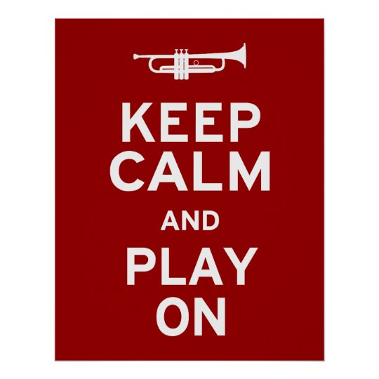 Keep Calm and Play On Poster