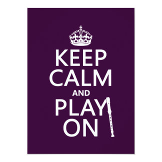 Keep Calm and Play On (recorder)(any color) Card