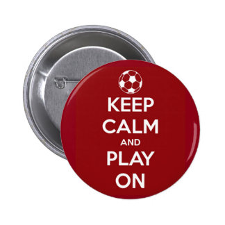 Keep Calm and Play On Red 2 Inch Round Button