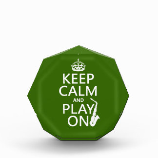 Keep Calm and Play On (saxophone)(any color) Acrylic Award