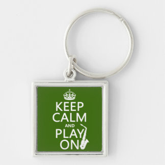 Keep Calm and Play On (saxophone)(any color) Silver-Colored Square Keychain