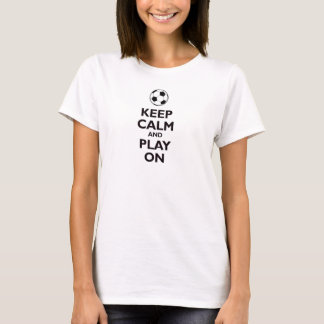 keep calm and play on soccer ball football shirt s