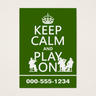 Keep Calm and Play On (stringed instruments) Business Card