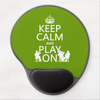 Keep Calm and Play On (stringed instruments) Gel Mouse Pad