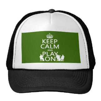 Keep Calm and Play On (stringed instruments) Trucker Hat