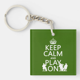Keep Calm and Play On (stringed instruments) Keychain