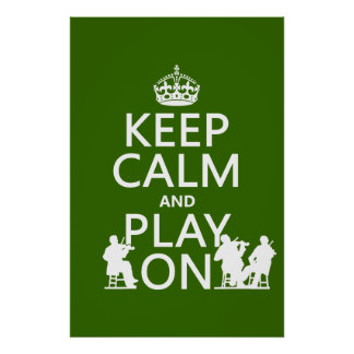 Keep Calm and Play On (stringed instruments) Poster