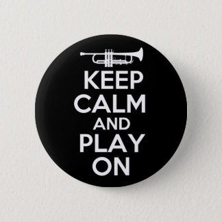 Keep Calm and Play On (Trumpet) Button