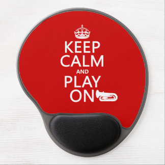 Keep Calm and Play On (tuba)(any background color) Gel Mouse Pad