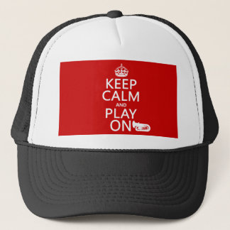 Keep Calm and Play On (tuba)(any background color) Trucker Hat