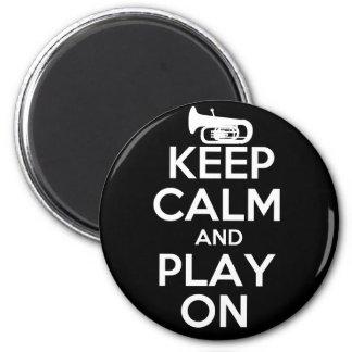 Keep Calm and Play On Tuba Magnet