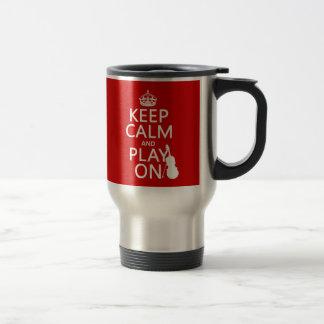 Keep Calm and Play On (violin)(any color) Travel Mug