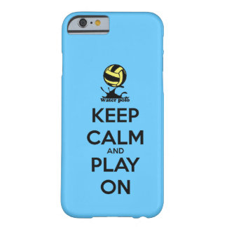 """""""Keep Calm and Play On"""" Water Polo iPhone 6 case"""