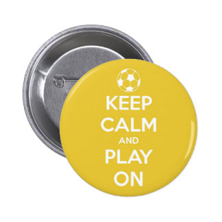Keep Calm and Play On Yellow 2 Inch Round Button
