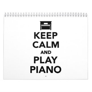 Keep calm and Play Piano Calendar