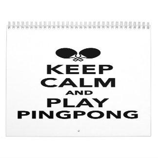 Keep calm and play Ping Pong Calendar