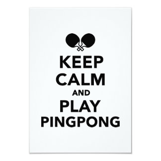 Keep calm and play Ping Pong Invite