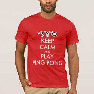 Keep calm and play ping pong t-shirt