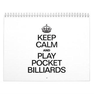 KEEP CALM AND PLAY POCKET BILLIARDS