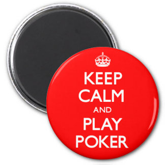 Keep Calm and Play Poker (Carry On) Magnet