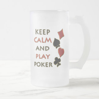 Keep Calm and Play Poker Frosted Glass Beer Mug