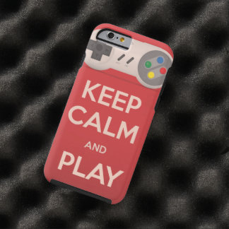 Keep Calm and Play retro game Tough iPhone 6 Case