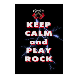 Keep calm and play rock poster
