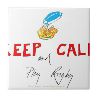 keep calm and play rugby, tony fernandes ceramic tiles