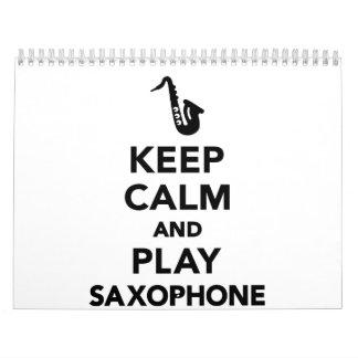 Keep calm and Play Saxophone Calendar