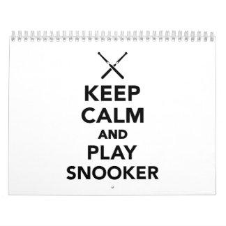 Keep calm and play snooker calendar