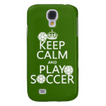 Keep Calm and Play Soccer (any color) Samsung Galaxy S4 Cases