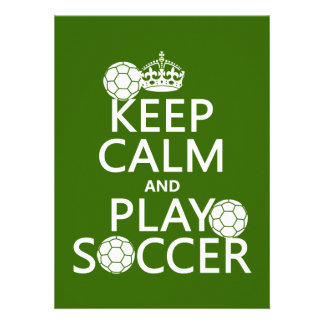Keep Calm and Play Soccer (any color) Invites