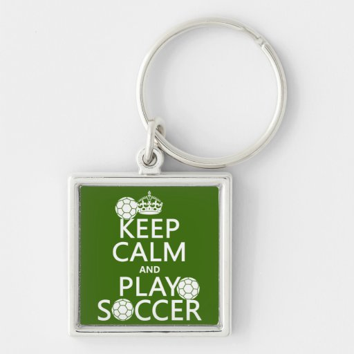 Keep Calm and Play Soccer (any color) Keychain