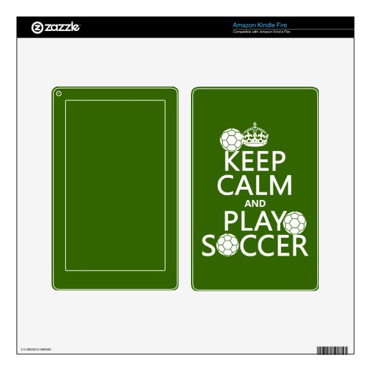 Keep Calm and Play Soccer (any color) Kindle Fire Skin