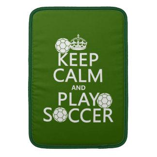 Keep Calm and Play Soccer (any color) MacBook Sleeve