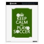 Keep Calm and Play Soccer (any color) Skin For NOOK