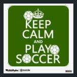 """Keep Calm and Play Soccer (any color) Wall Sticker<br><div class=""""desc"""">This reads &#39;Keep Calm and Play Soccer&#39; in the style of the original poster. Some of the O&#39;s have been replaced with soccer balls, and others sit atop the words. It&#39;s a fun design which will go down great for all lovers of soccer at all ages. Perfect for parties and...</div>"""
