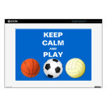 "Keep Calm and Play Soccer Basketball Volleyball 15"" Laptop Skins"