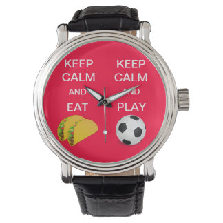 KEEP CALM AND PLAY SOCCER/EAT TACOS WATCH