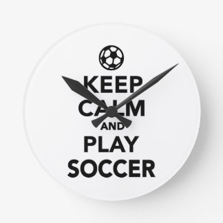 Keep calm and play Soccer Round Clock