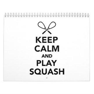 Keep calm and play Squash Calendar