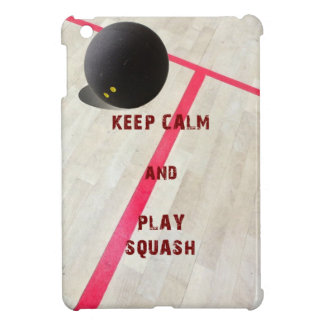 Keep Calm and Play Squash Case For The iPad Mini