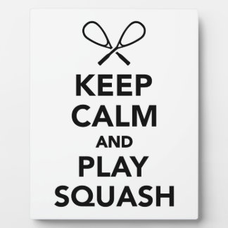 Keep calm and play Squash Plaque